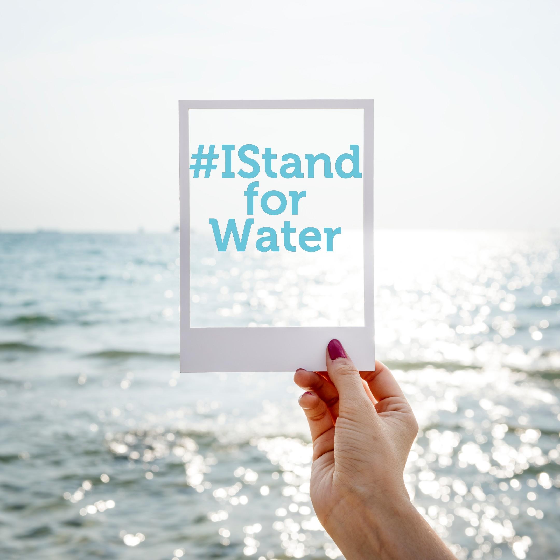 #IstandforWater: engagez-vous pour l'eau et montrez-le